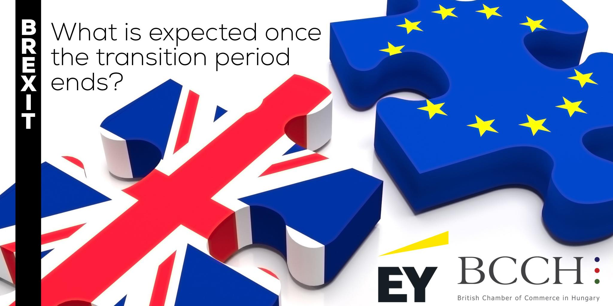 BCCH & EY / Brexit – What is expected once the transition period ends?