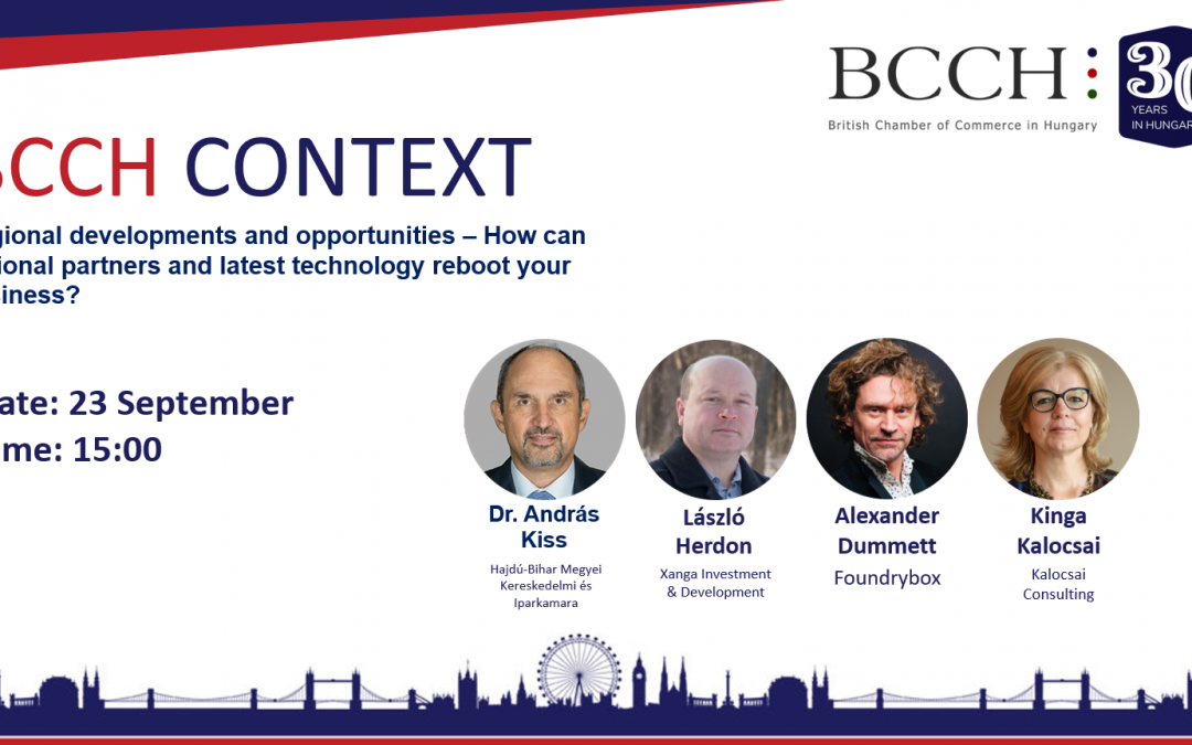 BCCH Context – Regional developments and opportunities – How can regional partners and latest technology reboot your business?